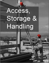 Access, Storage and Handling