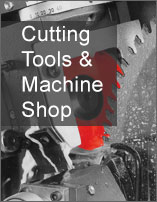 Cutting Tools and Machine Shop